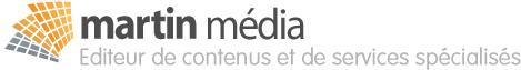 Martin média, Editeur de contenus et de services spécialisés